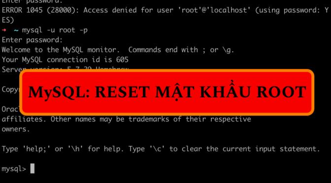 MySQL Newbie: Quên mật khẩu root?